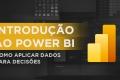 Power BI - Do Zero à Dashboards