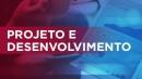 Projeto e Desenvolvimento