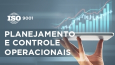 Planejamento e Controle Operacionais (Requisito Norma ISO)