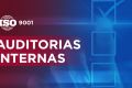 Auditorias Internas (Requisito Norma ISO)